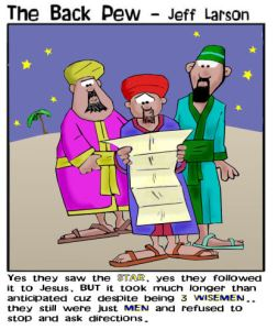 3 Wisemen Refuse to Ask for Directions