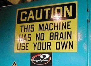 Machine No Brain