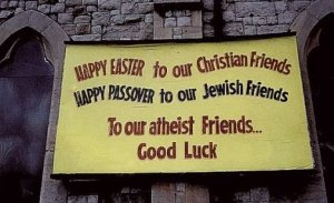 Happy Easter, Passover, Good Luck