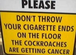 Don't Throw Cigs on Floor