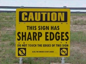 Sharp Edges Sign
