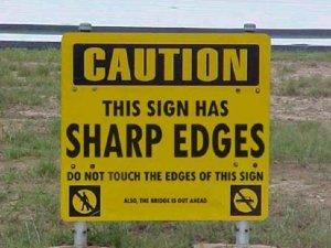 Sharp Edges Sign