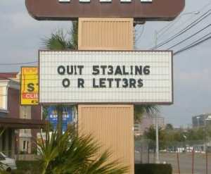 Quit Stealing Our Letters Sign