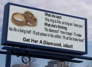 Get her a diamond ring